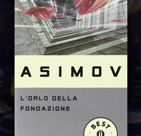 L'orlo della Fondazione, di Isaac Asimov