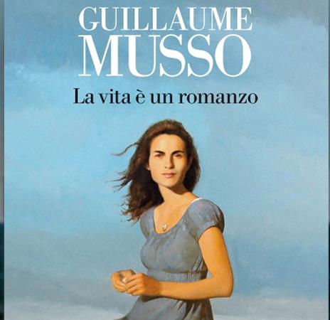 La vita è un romanzo, di Guillaume Musso