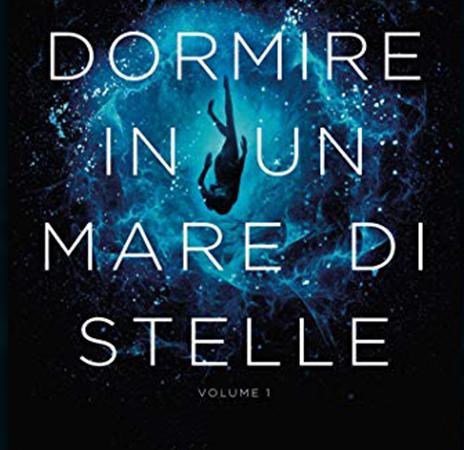 Dormire in un mare di stelle #1, di Christopher Paolini