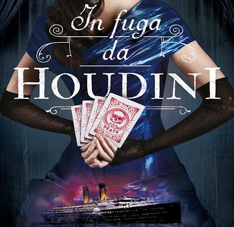 In fuga da Houdini, di Kerri Maniscalco