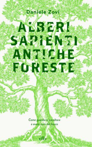 Alberi sapienti e antiche foreste