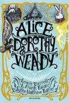 Alice, dorothy e wendy