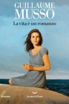 Musso_La vita è un romanzo